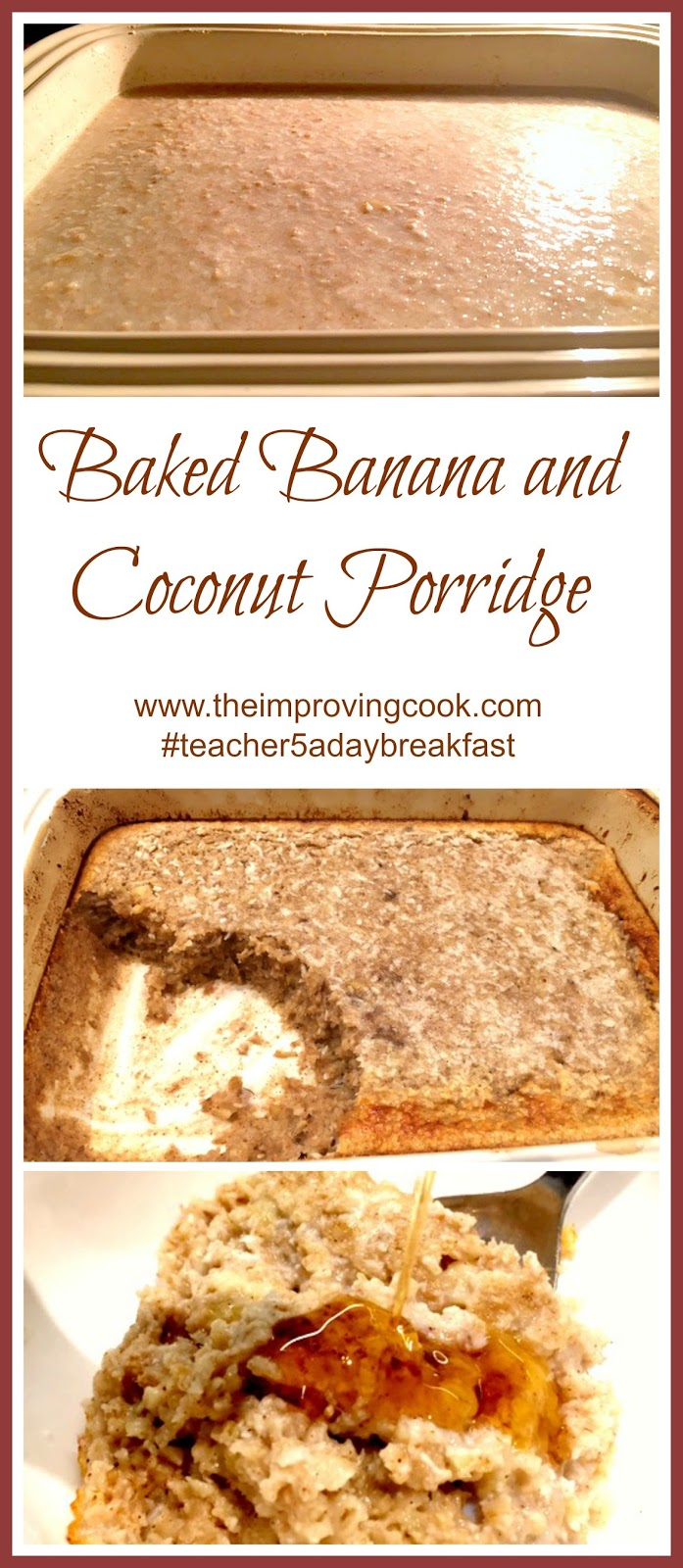 The Improving Cook- Baked Banana and Coconut Porridge