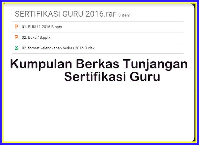 Download Berkas Tunjangan Sertifikasi Guru 2016-2017 Sesuai Juknis