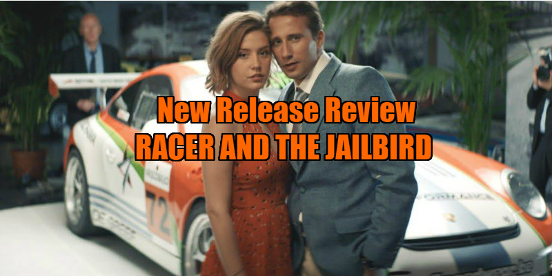 RACER AND THE JAILBIRD review