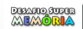 http://sitededicas.ne10.uol.com.br/desafio_super_memoria.htm