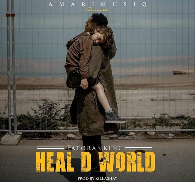 MUSIC + VIDEO : Patoranking - Heal D World