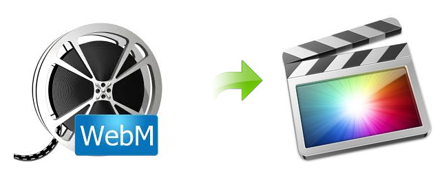 FCP Assistant: How can i edit WebM files in Final Cut Pro freely