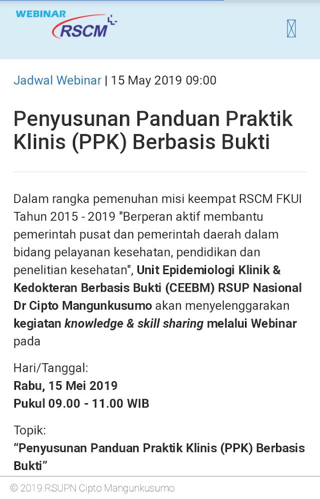 "WEBINAR : """"Penyusunan Panduan Praktik Klinis (PPK) Berbasis Bukti"""" Rabu, 15 Mei 2019 (09.00-11.00 WIB)"