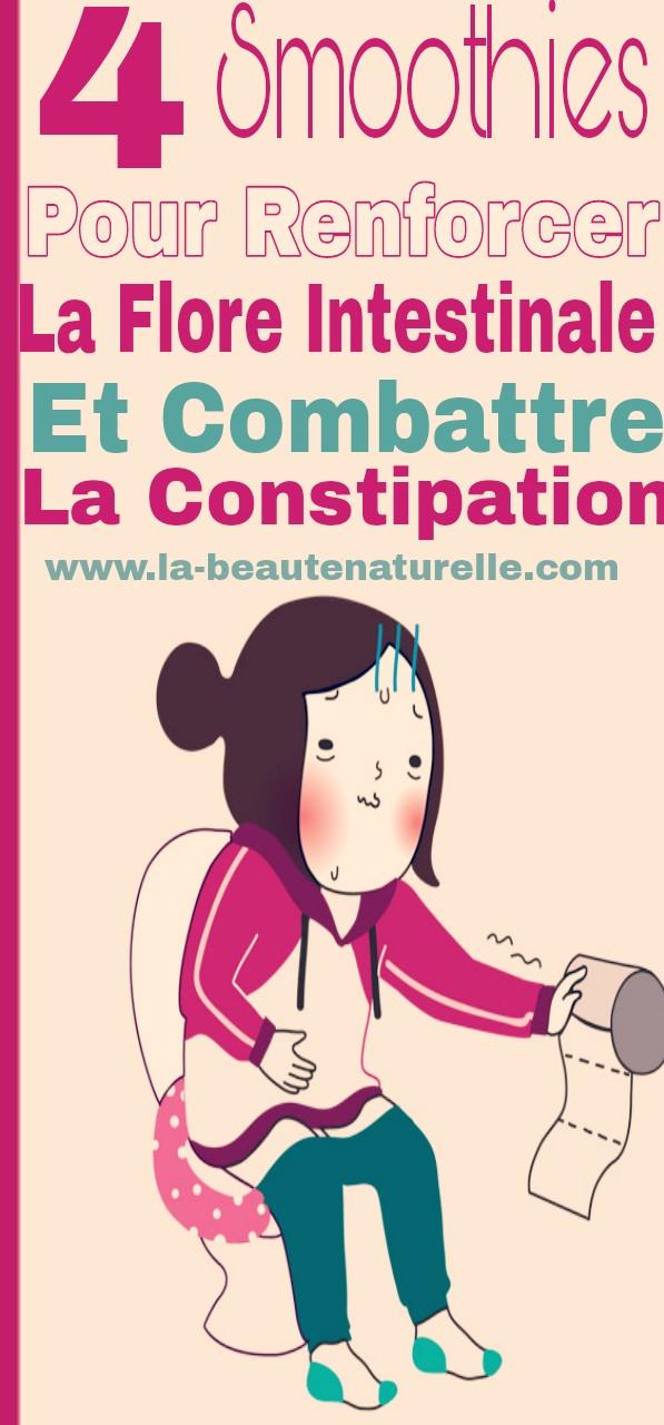 4 Smoothies pour renforcer la flore intestinale et combattre la constipation