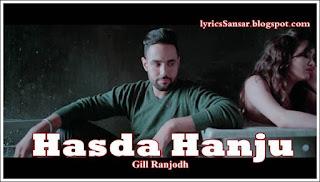 HASDA HANJU LYRICS : Gill Ranjodh & Pav Dharia