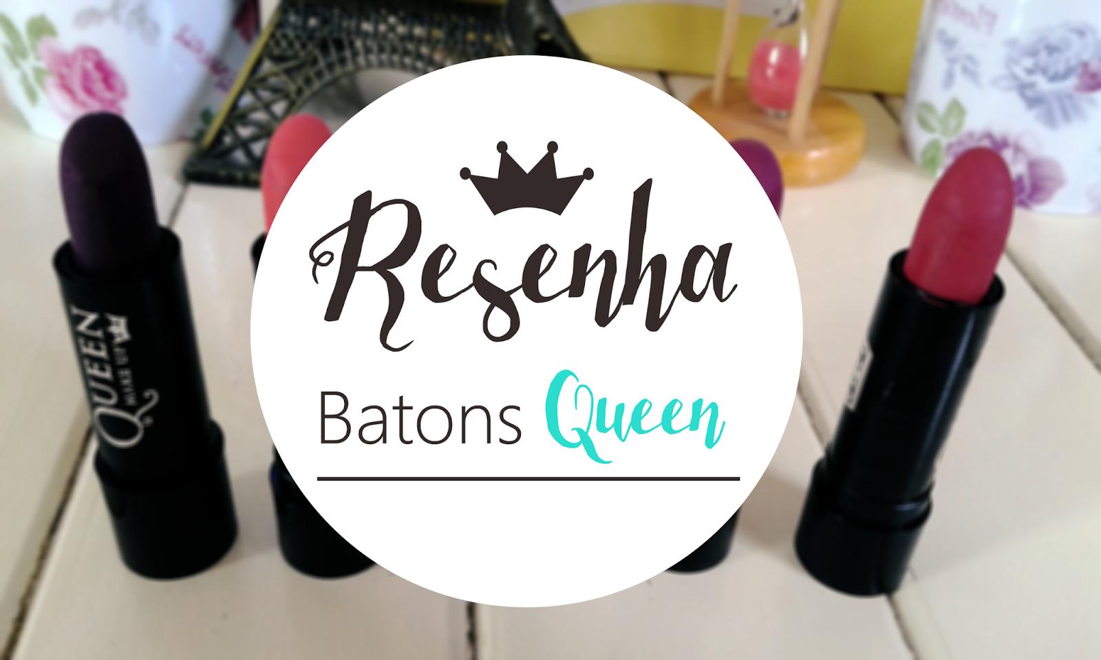 Resenha Batom Queen