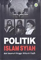 POLITIK ISLAMIYAH darin Immah hingga Wilayah Faqih