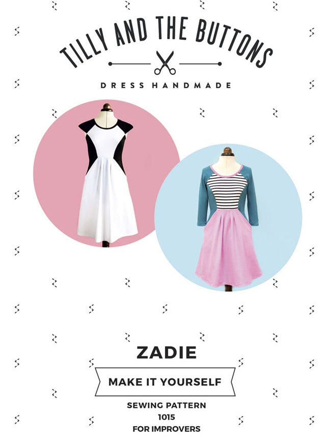 Zadie sewing pattern - Tilly and the Buttons