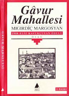 Mıgırdiç Margosyan - Gavur Mahallesi