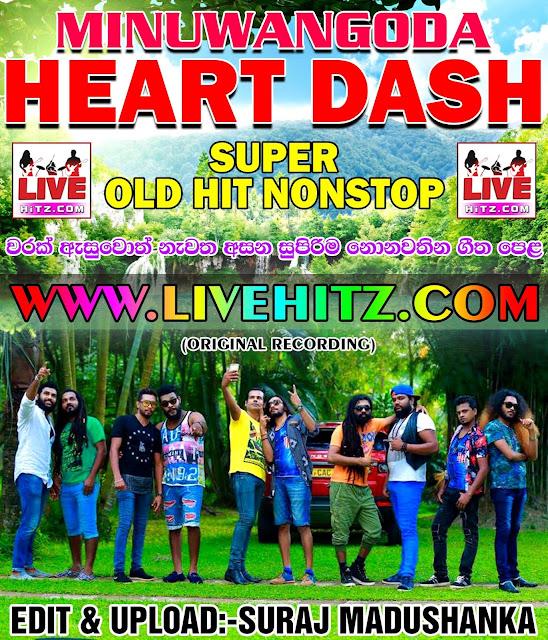 HEART DASH SUPER OLD HIT NONSTOP