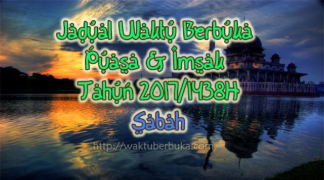 Jadual Waktu Berbuka Puasa dan Imsak 2017 Sabah