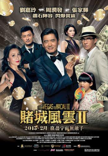 Sòng Bạc Ma Cao 2015 -  From Vegas To Macau 2 VietSub (2015)