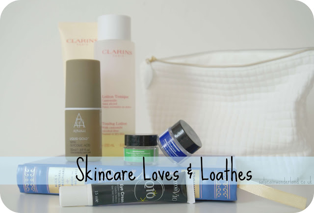skincare loves and loathes