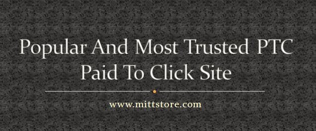 paid to click site, real paid to click sites, most paying ptc sites
