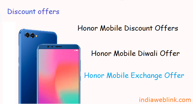 honor mobile discount offer, honor mobile honor 10, honor 9i, honor 7s, honor 8x, honor 9 lite offer, honor exchange offer etc