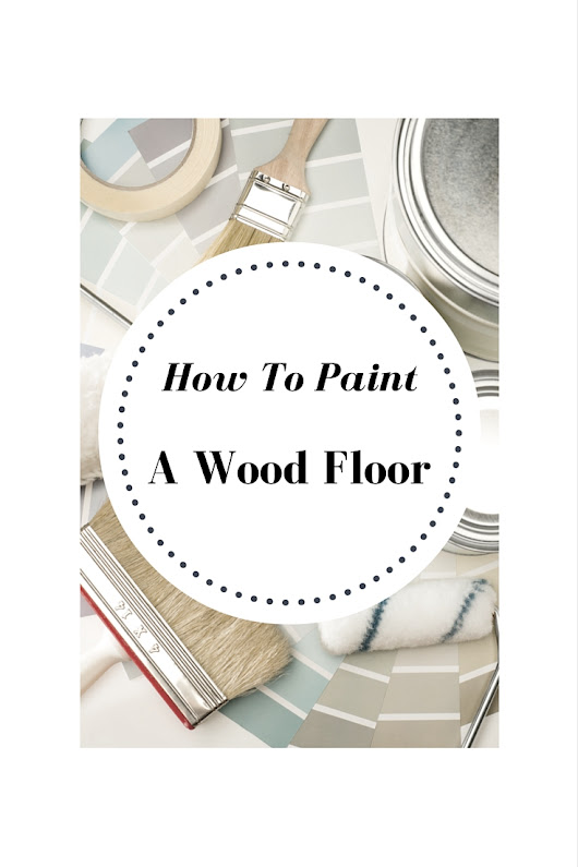 DIY * How To Paint Wood Floors Like A Pro