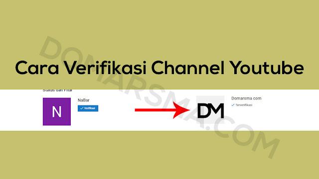 Cara Verifikasi Channel Youtube dan Keuntungannya
