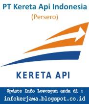 Lowongan Kerja BUMN PT KERETA API INDONESIA (KAI)