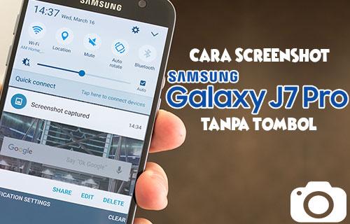 Cara Screenshot Samsung J7 Pro Tanpa Tombol