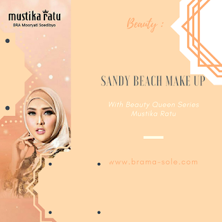 Tutorial Make Up Idul Fitri Look Dengan Mustika Ratu Beauty Queen Series