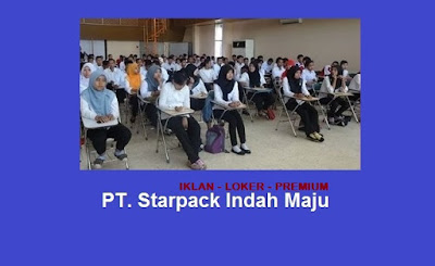 Info Loker Operator Terbaru 2019 di Jakarta PT Starpack Indah Maju