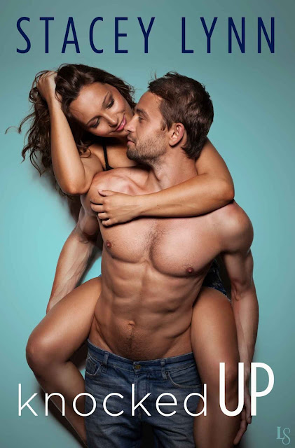 First comes love. Then comes marriage. Knocked Up @StaceyLynnBooks #Romance
