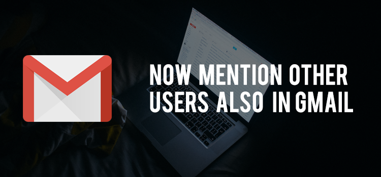 How to mention the other user in Gmail