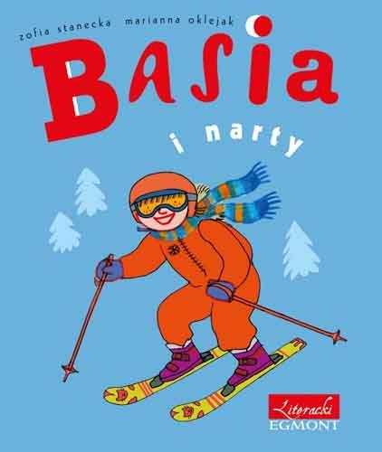 Basia i narty - Zofia Stanecka