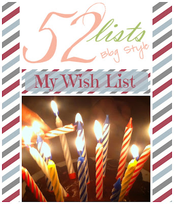 52 Lists #39 - My Wish List on Homeschool Coffee Break @ kympossibleblog.blogspot.com