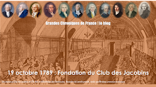 https://grandeschroniquesdefrance.blogspot.com/p/19-octobre-1789-du-club-des-jacobins.html?fbclid=IwAR0rYCOohXqUoqwm0S0qwnKhpF3bvU_1_VMRLcrqZMAYY0glJQBtks3dXxE
