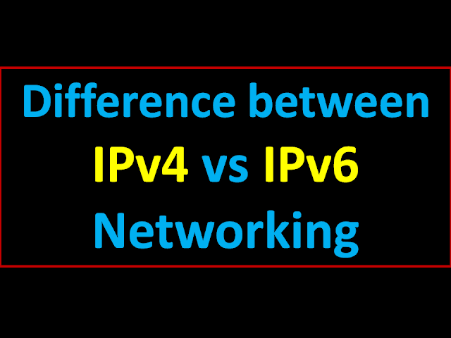 What is IPv6 in Networking | Explain difference between IPv4 vs IPv6 Full Detail