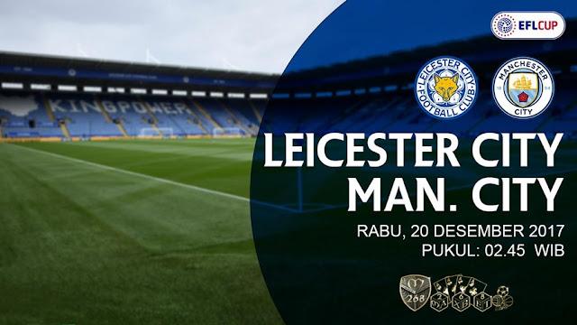 Prediksi Bola : Leicester City Vs Manchester City , Rabu 20 Desember 2017 Pukul 02.45 WIB