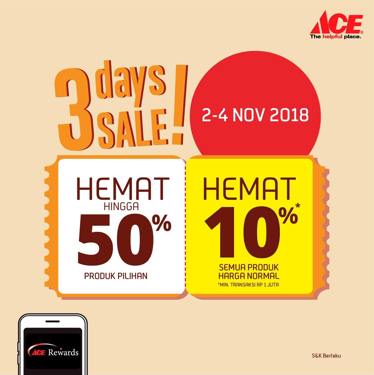 AceHardware - Promo 3 Days Sale Hemat s.d 50% & Hemat 10 % (s.d 04 Nov 2018)
