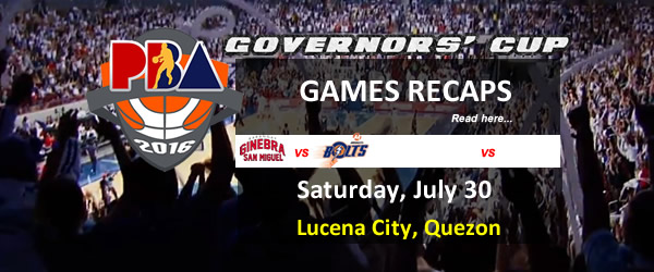 List of PBA Game(s) Saturday July 30, 2016 @ Lucena City, Quezon