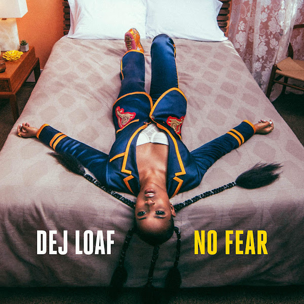 DeJ Loaf - No Fear - Single Cover