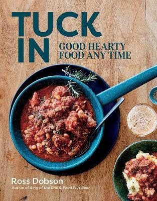 Download Free Tuck In Good Hearty Food Any Time Book PDF