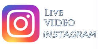 Fitur Live Video Di Instagram