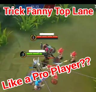 Cara Pakai Fanny di Top Lane