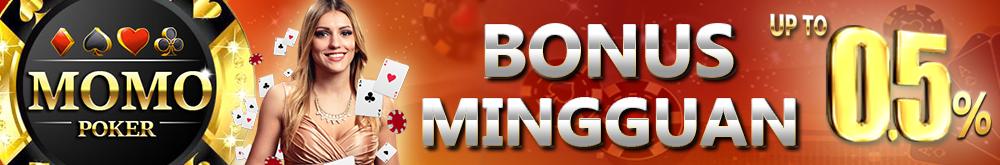 BONUS MINGGUAN Poker Online Indonesia