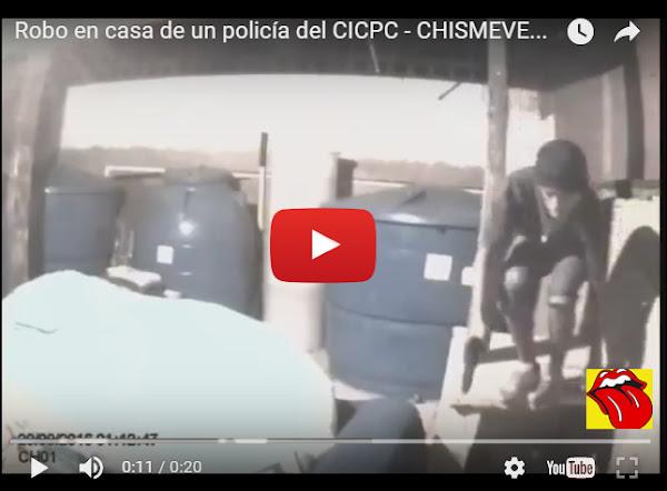 Ladrón queda grabado por el CCTV al robar en casa de policía del CICPC