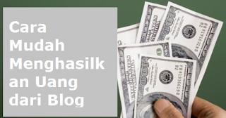 trik mudah hasilkan uang dari nge-blog