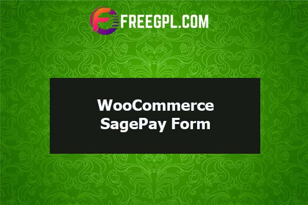 WooCommerce SagePay Form (Opayo) Nulled Download Free