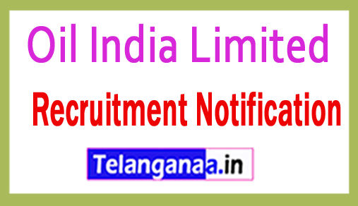 Oil India Limited Recruitment Notification