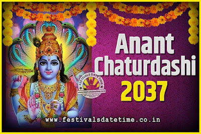 2037 Anant Chaturdashi Pooja Date and Time, 2037 Anant Chaturdashi Calendar