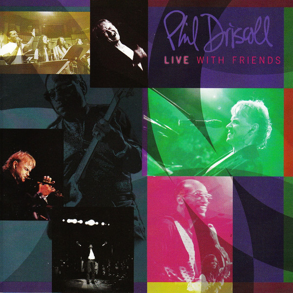 Phil Driscoll-Live With Friends-