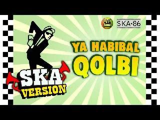 Ska 86 - Ya Habibal Qolbi (Reggae Version) MP3