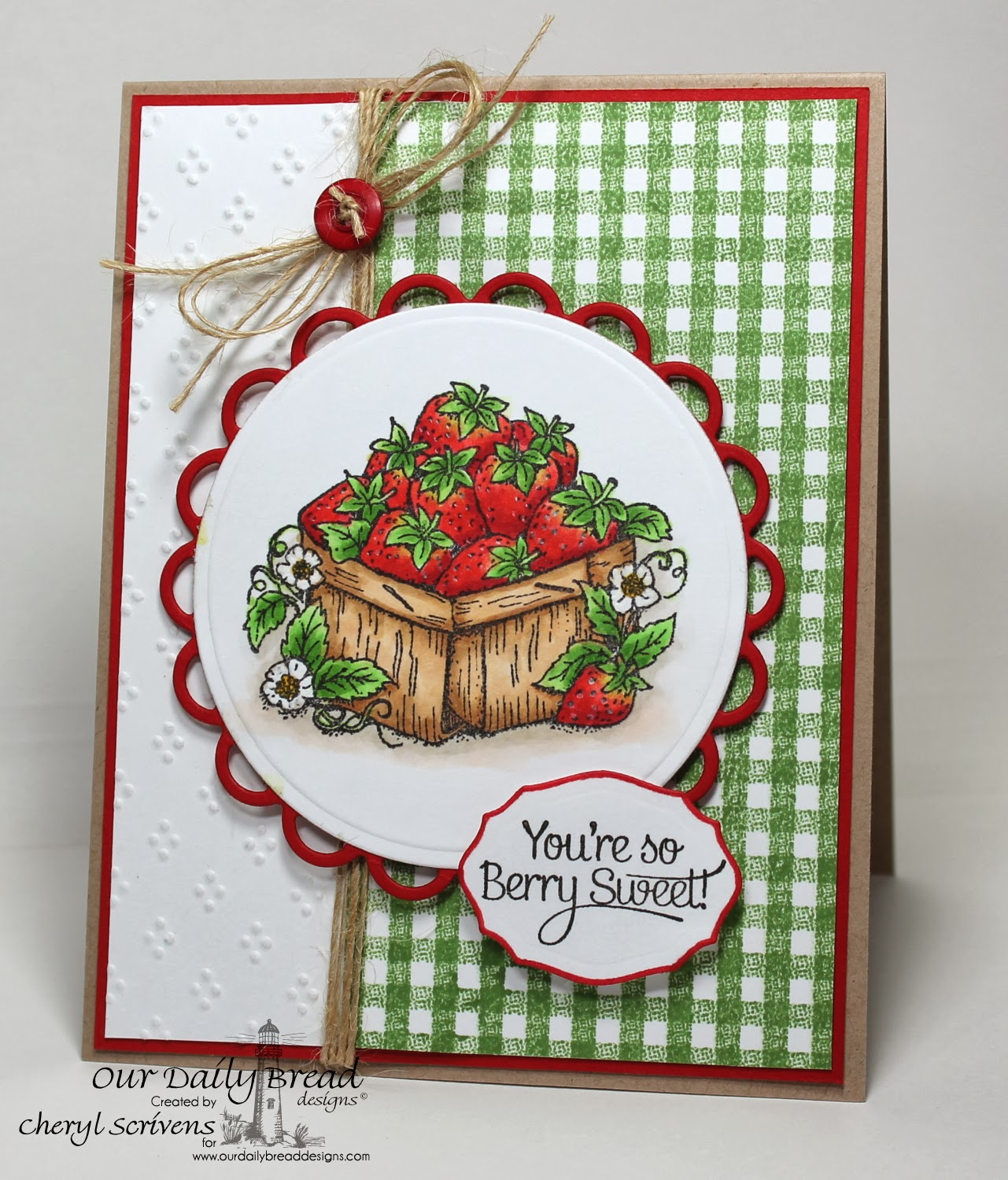 Our Daily Bread Designs, Strawberries, Gingham Background, ODBD Elegant Ovals dies, CherylQuilts, Shining the Light Challenge, Designed by Cheryl Scrivens