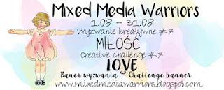 http://mixedmediawarriors.blogspot.com/2016/08/wyzwanie-mmw-7-miosc-challenge-mmw-7.html