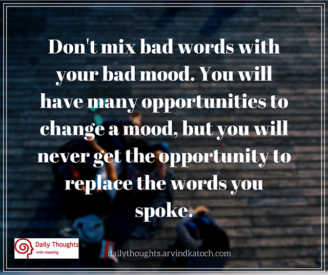 mix, bad words, bad mood, Daily Thought, mood, change,.