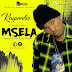 Download a NEW audio Kayumba – Msela | Mp3 Download